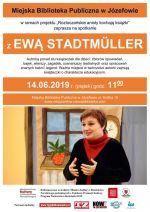 Anielskie spotkanie z Ewą Stadtmuller