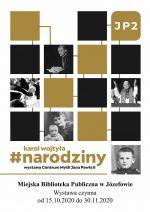Wystawa Karol Wojtyła. Narodziny